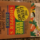 The Living Heart Brand Name Shopper's Guide [Apr 01, 1992] Debakey, Michael E.