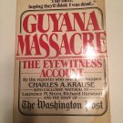 The Guyana Massacre The Eyewitness Account [Dec 03, 1978] Charles A. Krause and Stearn