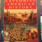 Exploring American History (Globe Exploring American History) [1994] Globe & Schwartz; O'Connor