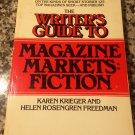 Writer's Guide to Magazine Fiction [Nov 28, 1983] Freedman