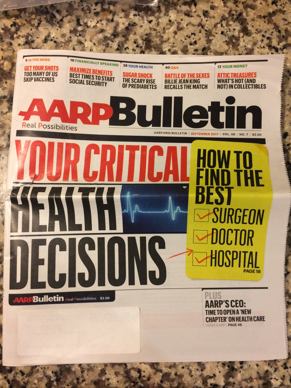 AARP Bulletin September 2017 Vol. 58, No. 7 Your Critical Health Decitions