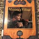 Visiting a Village (Historic Communities (Hardcover)) Oct 1, 1990 by Bobbie Kalman