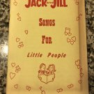 Jack And Jill Songs For Little People1962 by Bix Reichner and Florence Girlamo