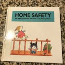 Home Safety (Safety Sense) Jul 1, 1996 by Nancy Loewen and Penny Danny
