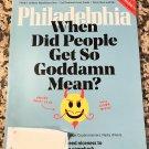 Philadelphia Magazine September 2017 - When Did People Get So Goddamn Mean?