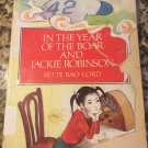 In the Year of the Boar and Jackie Robinson by Bete Bao Lord [Sep 02, 2003]