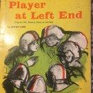 Mystery Player at Left End [paperback] Lord, Beman,Spilka, Arnold [Jan 01, 1965] …