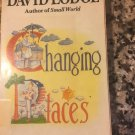 Changing Places: A Tale of Two Campuses [paperback] Lodge, David [1979]