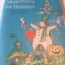 More Poetry for Holidays. [hardcover] Larrick, Nancy,Berson, Harold [Oct 01, 1973]