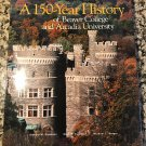 A 150 Year History of Beaver College and Arcadia University [hardcover] Cameron, Samuel M. [2003]