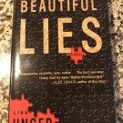 Beautiful Lies (Ridley Jones, Book 1) [hardcover] Unger, Lisa [Apr 18, 2006]