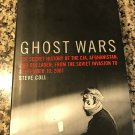 Ghost Wars: The Secret History of the CIA, Afghanistan, and bin Laden, from the Soviet by Coll