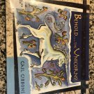 Behold...the Unicorns! Hardcover – December 18, 2001 by Gail Gibbons  (Author, Illustrator)