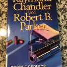 Poodle Springs Paperback – August 3, 2010 by Raymond Chandler, Robert B. Parker
