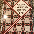 Great American Quilts 1991  by Sandra L. O'Brein