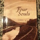 Four Souls 2004 by Louise Erdrich