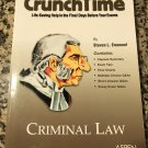 Criminal Law Crunchtime 2004 by Steven L. Emanuel