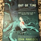 Out of Time Sep 15, 2005 by John Marsden