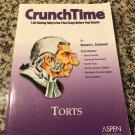CrunchTime: Torts Jul 29, 2005 by Steven L. Emanuel