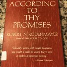 According To Thy Promises by Robert N. Rodenmayer