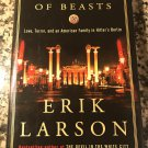 In the Garden of Beasts: Love, Terror, and an American Family in Hitler's Berlin 2011 by Larson