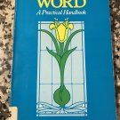 Contemplating the word: A practical handbook 1987 by Peter Dodson