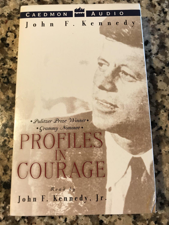 Profiles in Courage [cassette] Kennedy, John F, read by Jr. Kennedy, John F [Jan 01, 1985]