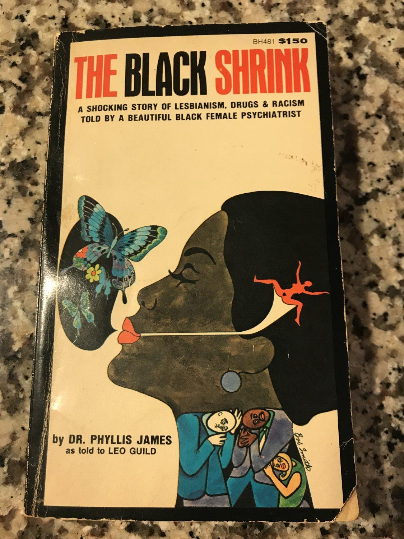 Black Shrink by Dr. Phyllis James [paperback] [Jun 01, 1975]