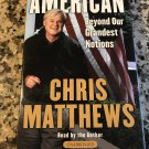 American: Beyond Our Grandest Notions, Cassette – Audiobook, Unabridged by Chris Matthews