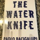 The Water Knife Paperback – April 5, 2016 by Paolo Bacigalupi  (Author)