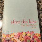 After the Kiss Paperback – January 4, 2011 by Terra Elan McVoy  (Author)