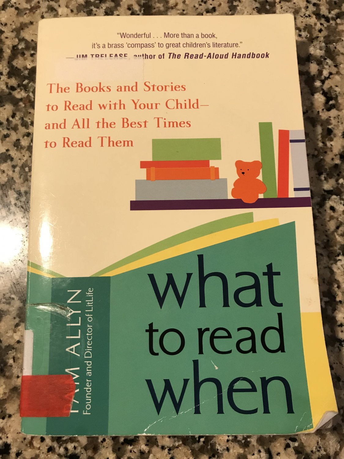What to Read When: The Books and Stories to Read with Your Child �2009 by P Allyn