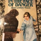 In the Face of Danger (Orphan Train Adventures) by Joan Lowery Nixon