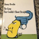 The Gang That Couldn't Shoot Straight: A Novel  (1969-11-20) by Jimmy Breslin