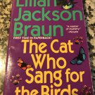 The Cat Who Sang for Birds (Cat Who... Book 20) by Lilian Jackson Braun