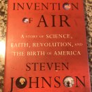 The Invention of Air Hardcover – December 26, 2008 by Steven Johnson  (Author)
