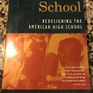 Horace's School: Redesigning the American High School Paperback 1993 by Theodore R. Sizer