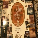 The Hare with Amber Eyes: A Hidden Inheritance Paperback – 2011 by Edmund de Waal