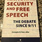 National Security and Free Speech: The Debate Since 9/11 Christopher M. Finan, ed