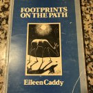 Footprints On the Path (Import) by Eileen Caddy and Jane Crosen | Jan 1, 1981