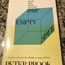 The Empty Space: A Book About the Theatre: Deadly, Holy, Rough, Immediate by Brook, Peter [1995]
