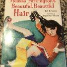 Melissa Parkington's Beautiful, Beautiful Hair [hardcover] Brisson, Pat,Bloom, Suzanne [2006]