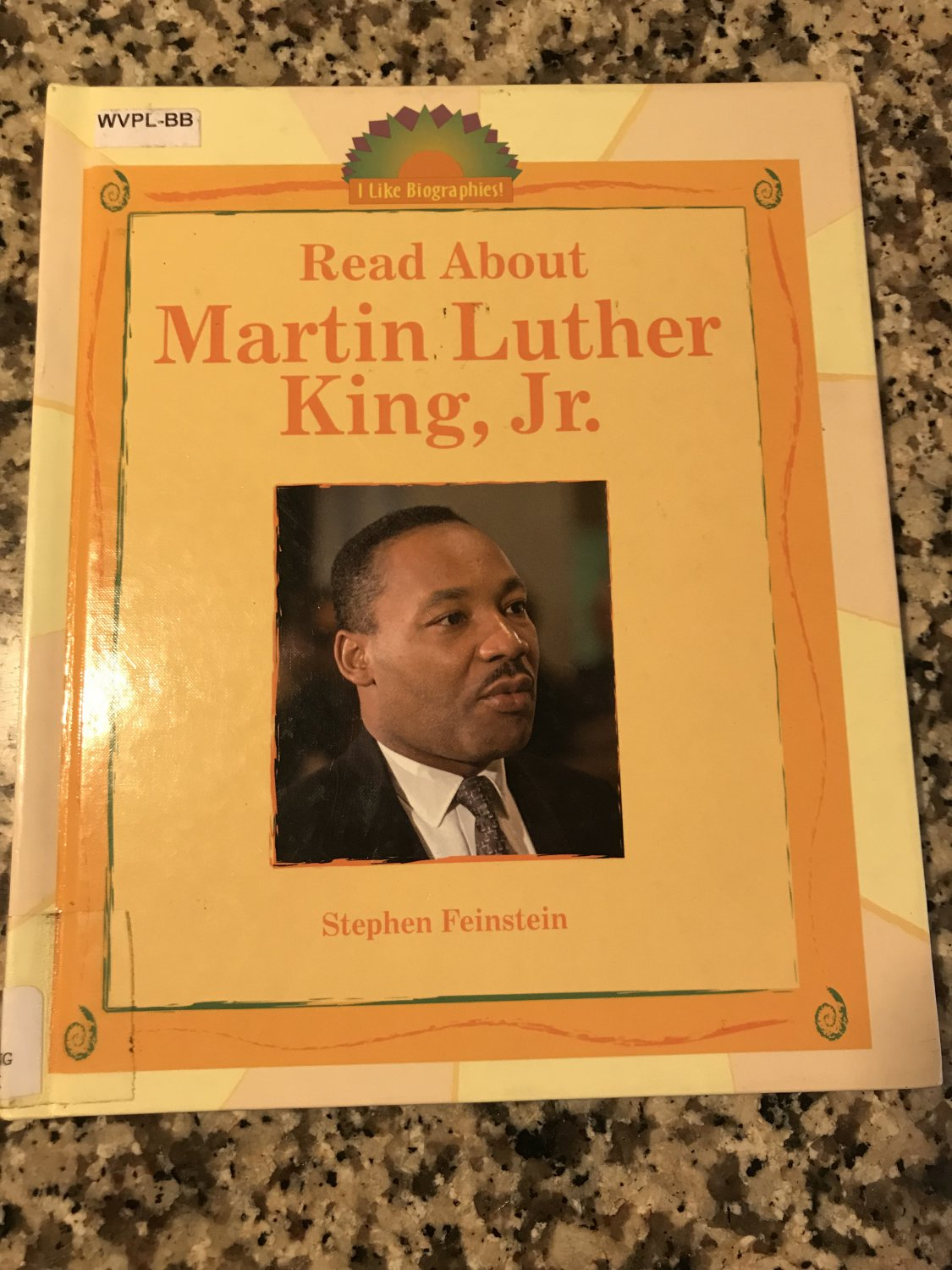 Read About Martin Luther King, Jr (I Like Biographies) [library] Feinstein, Stephen [May 01, 2004]