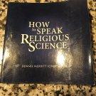 How to Speak Religious Science [paperback] Jones, Dennis Merritt [Sep 01, 2000]