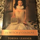 The Witch of Cologne [paperback] Learner, Tobsha [Aug 01, 2005]