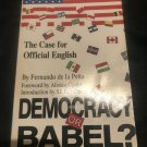 Democracy or Babel? by Fenando de la Pena (1989)