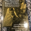 Life as We Have Known It - 1975 by Margaret Llewelyn Davies  (Editor), Virginia Woolf (Introduction)
