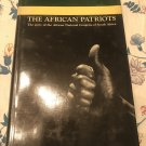 The African Patriots: The Story of the African National Congress of S by M. BENSON | 1963