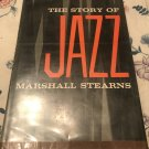 The Story of Jazz Hardcover – 1956 by Marshall W. Stearns (Author)