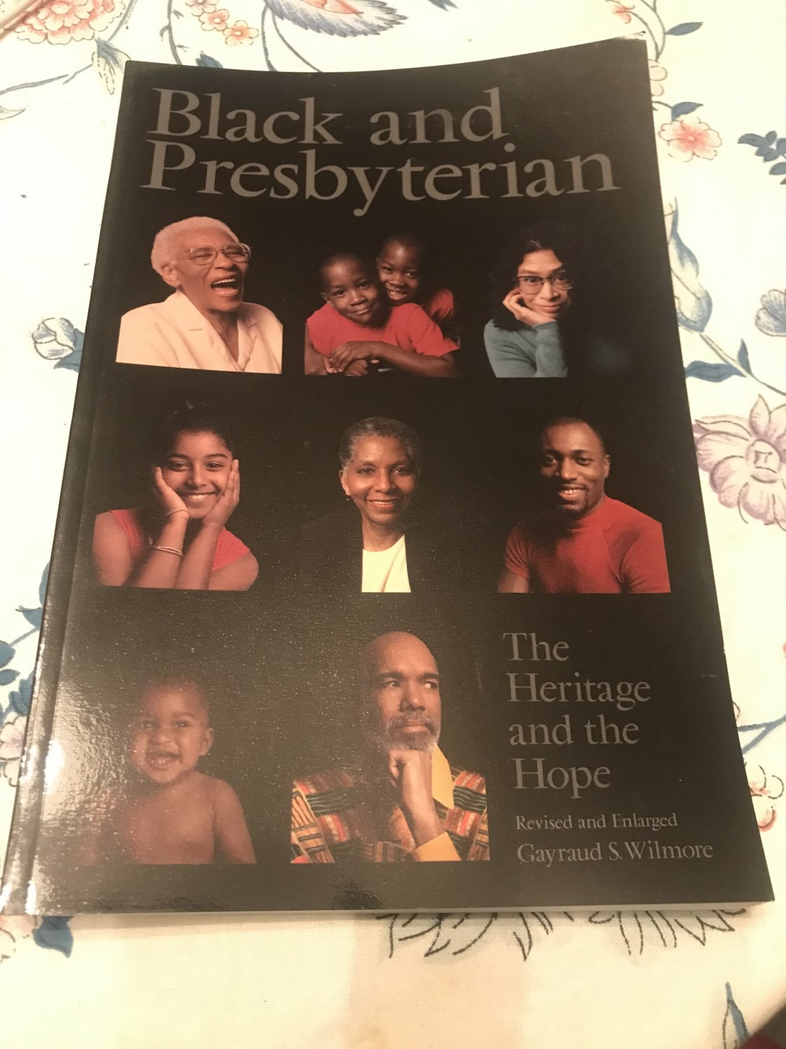 Black and Presbyterian: The Heritage and the Hope by Gayraud Wilmore   2006